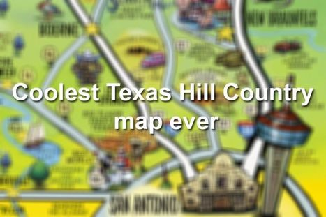 This cool map of the Hill Country captures the essence of Central Texas | Texas Coast Real Estate | Scoop.it