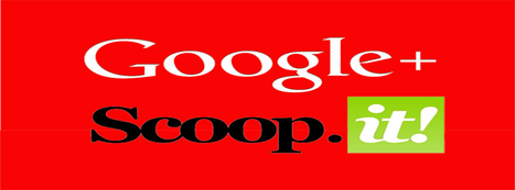 Scoop.it's Creates Best One-Two Punch In Content Curation: Adds Google+ Authorship & Page Posting | Social Marketing Revolution | Scoop.it