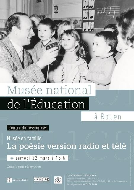 Musée en famille : la poésie version radio et télé Samedi 22 mars 15 h au MNE   Actualités du Musée national de l'Education (Munaé)   Scoop.it