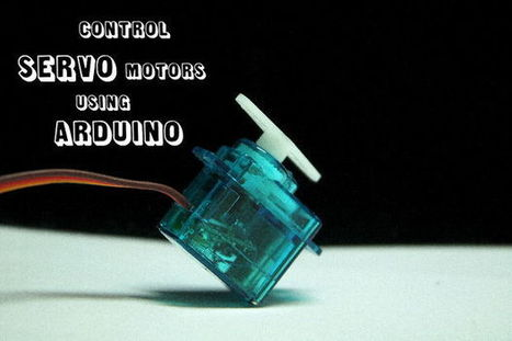 Using Servos with Arduino | Physical Computing | Scoop.it