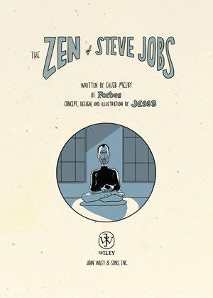The Zen of Steve Jobs - Forbes | Cloud Watch | Scoop.it