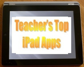 15 Favorite iPad Apps As Selected By Teachers | Apps and Widgets for any use, mostly for education and FREE | Scoop.it
