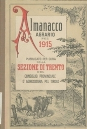 La storia agricola trentina dal 1883 al 1915 in un clic | Généal'italie | Scoop.it