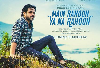 Main Rahoon Ya Na Rahoon Lyrics | Emraan Hashmi, Esha Gupta | Hindi Song Lyrics | Scoop.it