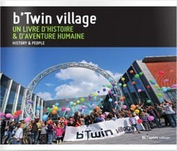 Un livre raconte l'histoire du b'Twin Village à Lille | B'Twin | Scoop.it