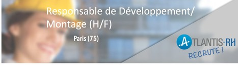 Responsable de Développement/Montage (H/F) | Emploi #Construction #Ingenieur | Scoop.it
