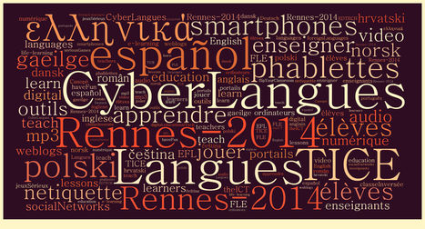 Colloque Cyber-Langues 2014 - Rennes  | Inscriptions | EDTECH - DIGITAL WORLDS - MEDIA LITERACY | Scoop.it