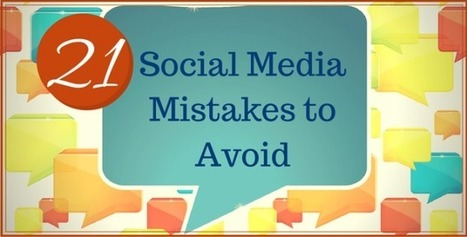 21 Social Media Mistakes To Avoid | social media lsi | Scoop.it