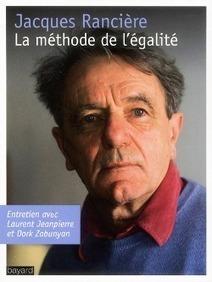 La démocratie est-elle encore possible? RENCONTRE avec Jacques RANCIERE, Jeudi 13 mars 20h30, Toulouse   Philosophie en France   Scoop.it