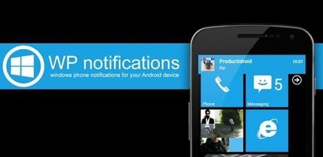 Windows Phone Notifications + v5.9 APK Free Download | Programming - WP | Scoop.it