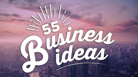 Need a Business Idea? Here are 55 | Hawaii Science and Technology Digest | Scoop.it