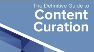 The Definitive Guide to Content Curation | Content Marketing Forum | Social media | Scoop.it