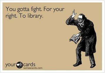 You gotta fight. For your<br/>right. To library. | BiblioAdvocacy | Scoop.it