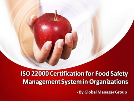 ISO 22000 Certification Food Safety Management System in Organization | Food Safety Management System 22000 | Scoop.it