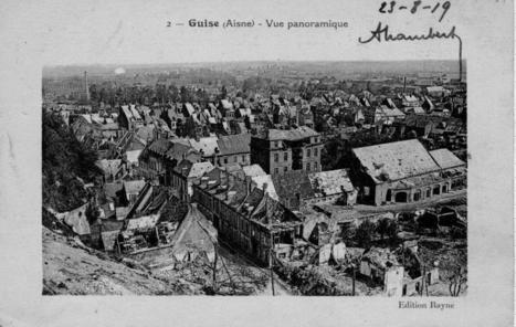 Villes et villages de guerre : Guise, plusieurs batailles et l'enfer des ... - L'Aisne Nouvelle | Généalogie et histoire, Picardie, Nord-Pas de Calais, Cantal | Scoop.it