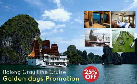 Golden Days promotion from Gray Line Cruise - Best Halong Bay Cruises | Best Halong cruises | Scoop.it