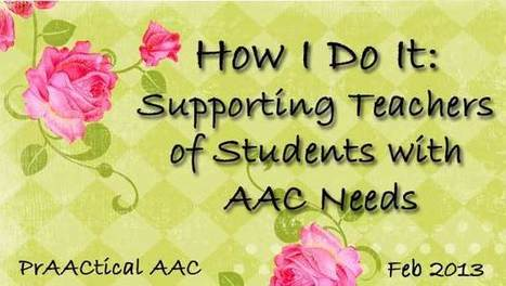 How I Do It: Supporting Teachers of Students with AAC Needs | Communication and Autism | Scoop.it