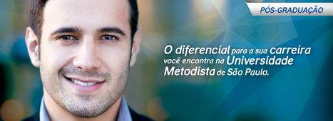 Universidade Metodista de São Paulo - Faculdade de Gestão e Serviços | Educação a Distância | Scoop.it