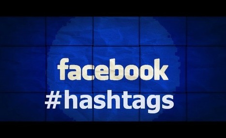 7 consejos para usar con eficiencia los hashtags en #Facebook | Facebook Marketing | Scoop.it