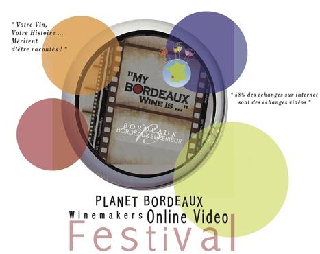 """My Bordeaux Wine Is..."" Online Video Festival   Planet Bordeaux - The Heart & Soul of Bordeaux   Scoop.it"