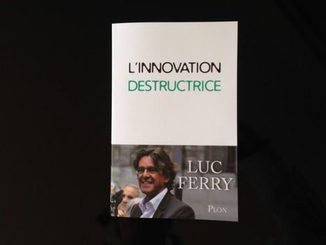 ET SI NOUS RENDIONS L'INNOVATION POSITIVEMENT DESTRUCTRICE ?   Présent & Futur, Social, Geek et Numérique   Scoop.it