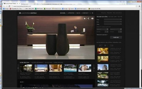 Luxury Dream Hotels, un nouveau portail de distribution haut de gamme - Hospitality On - Hospitality HUB and hotels news | Distribution hôtelière | Scoop.it