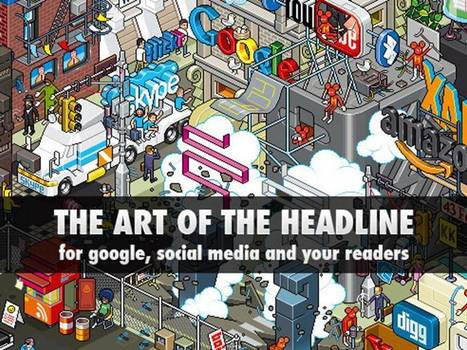 Formula for Perfect Headlines Every Time | Social Media Week | Public Relations & Social Media Insight | Scoop.it