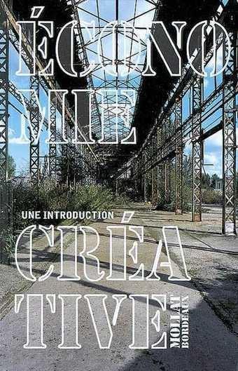 Economie créative, une introduction -  - Librairie Mollat Bordeaux | folies | Scoop.it