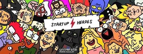 Startup Heroes   Université Paris Saclay   Université Paris-Saclay : revue de presse   Scoop.it