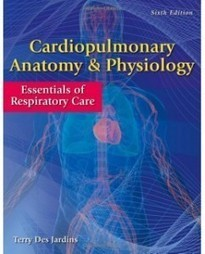 Test Bank For » Test Bank for Cardiopulmonary Anatomy & Physiology, 6th Edition: Terry Des Jardins Download | Anatomy & Physiology Test Bank | Scoop.it