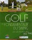 Les fondamentaux du swing | Le Meilleur du Golf | Le Meilleur du Golf | Scoop.it
