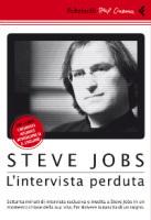 """Il Jobs pensiero in """"Steve Jobs : l'intervista perduta """"   pmi - small office   Scoop.it"""
