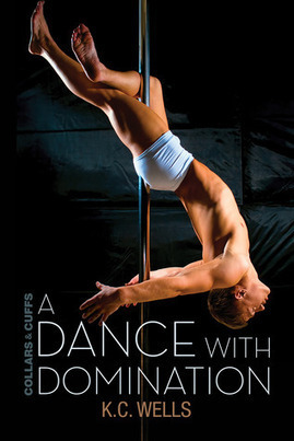 Blog Tour: A Dance With Domination by KC Wells – Review, Excerpt, Giveaway, 5 Sweet Peas | | Book Recommendations from Mrs Condit & Friends | Scoop.it