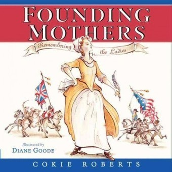 "Booktalking ""Founding Mothers"" by Cokie Roberts 