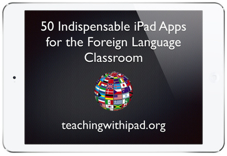 50 Apps for the Foreign Language Classroom | Multilíngues | Scoop.it