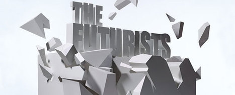Meet the Futurists: 8 Visionary Thinkers | FutureChronicles | Scoop.it