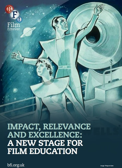 British Film Institute: the value of film education for all | Educommunication | Scoop.it