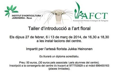 Taller d'introducció a l'art floral en Reus « Artesaniaflorae | artesaniaflorae | Scoop.it