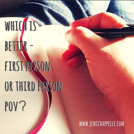 Which is Better—First or Third Person Point of View? - Jeni Chappelle | Writer's Life | Scoop.it