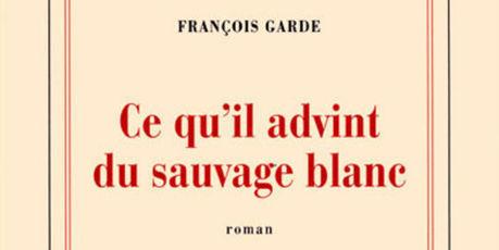 Le Goncourt du premier roman attribué à François Garde   BiblioLivre   Scoop.it