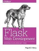 Flask Web Development: Developing Web Applications with Python - PDF Free Download - Fox eBook | IT Books Free Share | Scoop.it