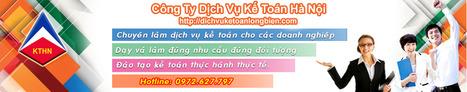 Công ty dịch vụ kế toán Hà Nội - Chi Nhánh Long Biên.   công ty dịch vụ kế toán Hà Nội   Scoop.it
