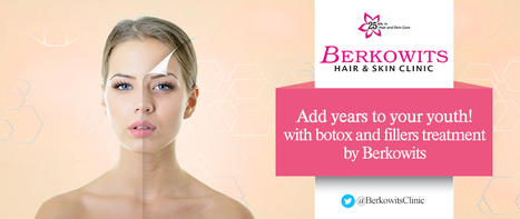 Get Young And Healthy Skin By Using Anti Aging Treatment  | Berkowits Hair & Skin Clinic | Scoop.it