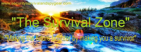 The Survival Zone | Survival Preparedness | Scoop.it