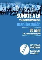 Barcelona, 20 de abril: Manifestación en Apoyo a la Huelga de Telefónica / Movistar   @CNA_ALTERNEWS   La R-Evolución de ARMAK   Scoop.it