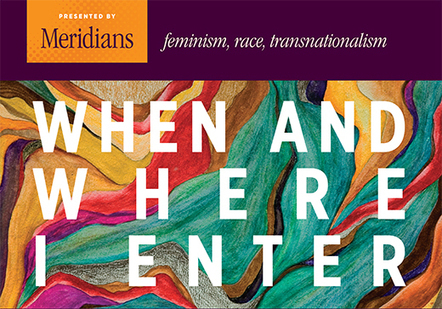 When and Where We Enter: On Feminist Legacies | Fabulous Feminism | Scoop.it