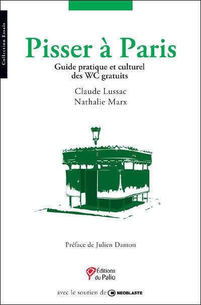 Pisser à Paris! | Paris lifestyles | Scoop.it