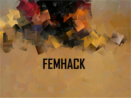 FemHack - Feminism and Hacking Converge in a Montreal Tech Collective | .dpi | Peer2Politics | Scoop.it