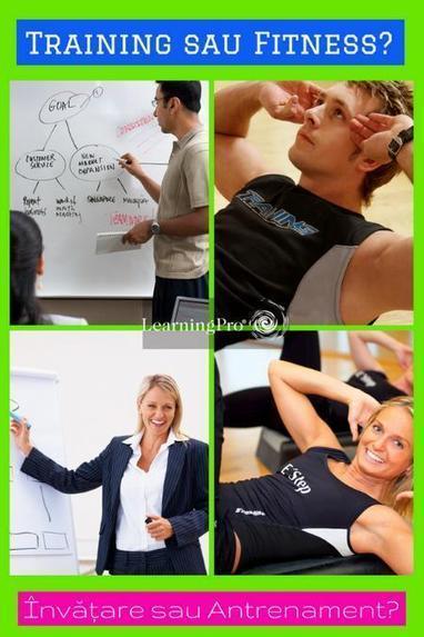 Training sau Fitness? Învăţare sau Antrenament? | Leadership Training | Scoop.it