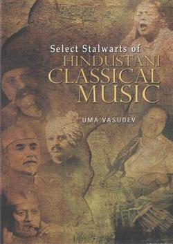 Select Stalwarts of Hindustani Classical Music - Buy Select Stalwarts of Hindustani Classical Music Books | Accounting Books - Law, Lega and Taxation Books | Scoop.it